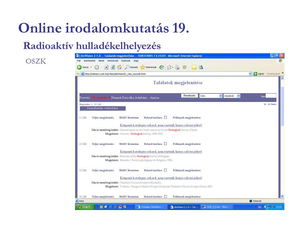 Online irodalomkutatás 19. OSZK Radioaktív hulladékelhelyezés