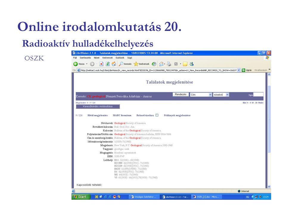 Online irodalomkutatás 20. OSZK Radioaktív hulladékelhelyezés