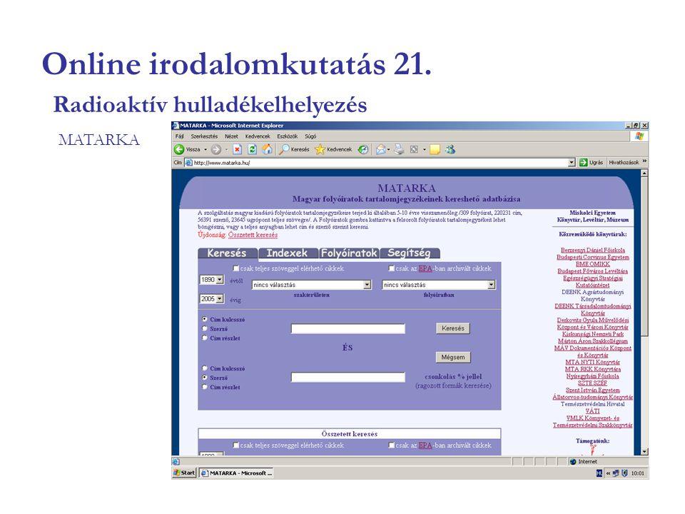 Online irodalomkutatás 21. MATARKA Radioaktív hulladékelhelyezés