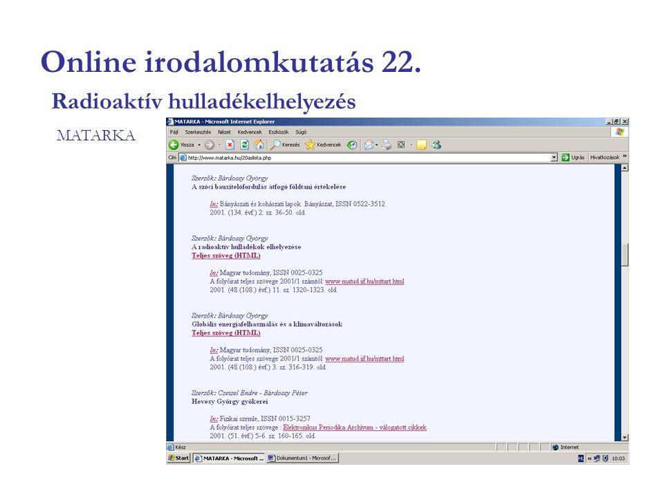 Online irodalomkutatás 22. MATARKA Radioaktív hulladékelhelyezés