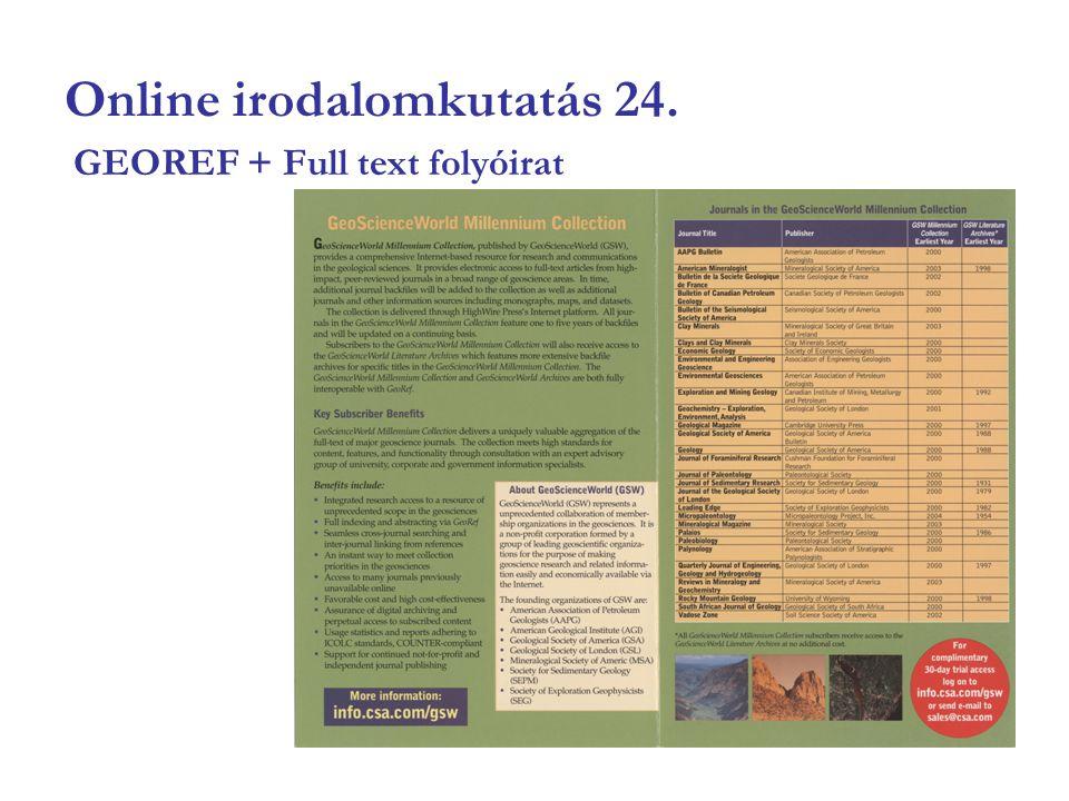 Online irodalomkutatás 24. GEOREF + Full text folyóirat