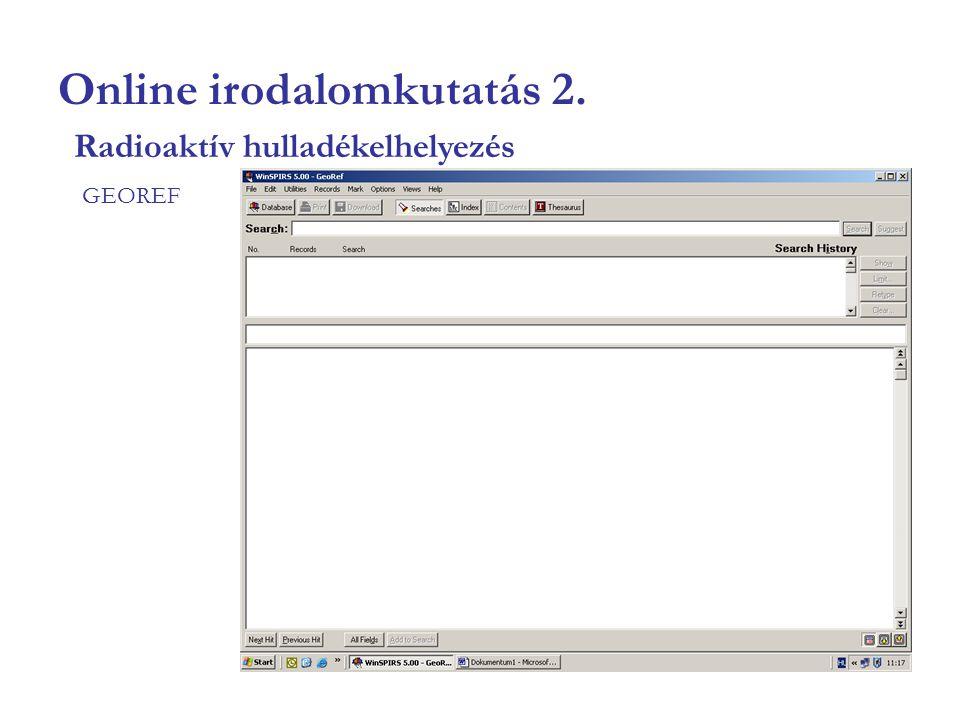 Online irodalomkutatás 13. GEOBASE Radioaktív hulladékelhelyezés