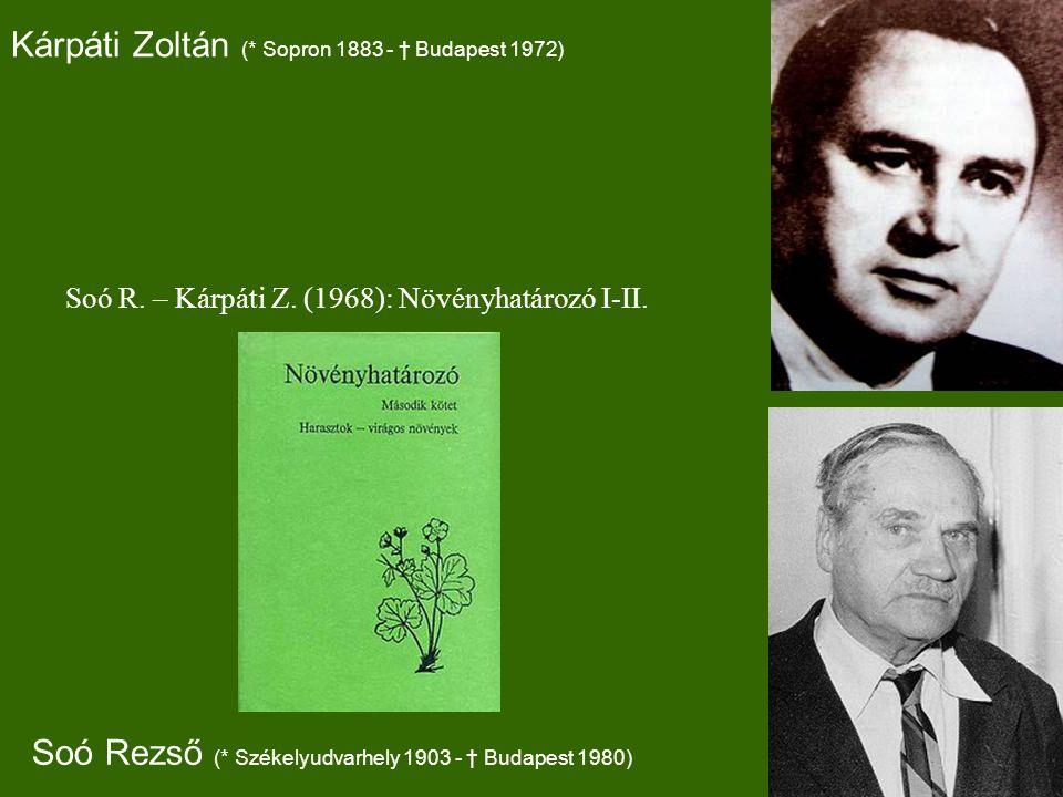 Kárpáti Zoltán (* Sopron 1883 - † Budapest 1972) Soó R.