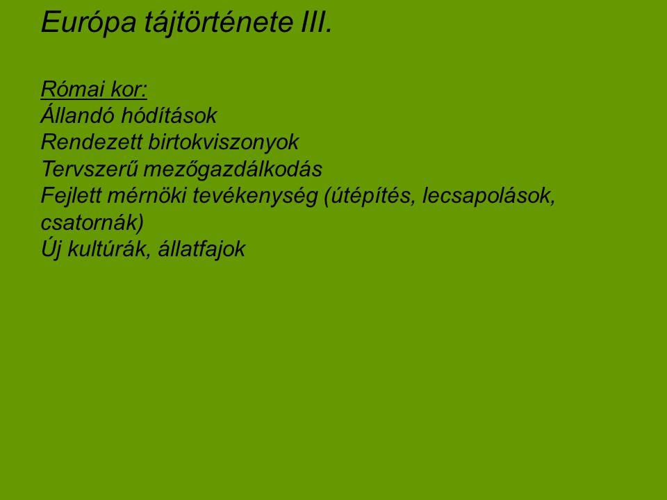 Európa tájtörténete III.