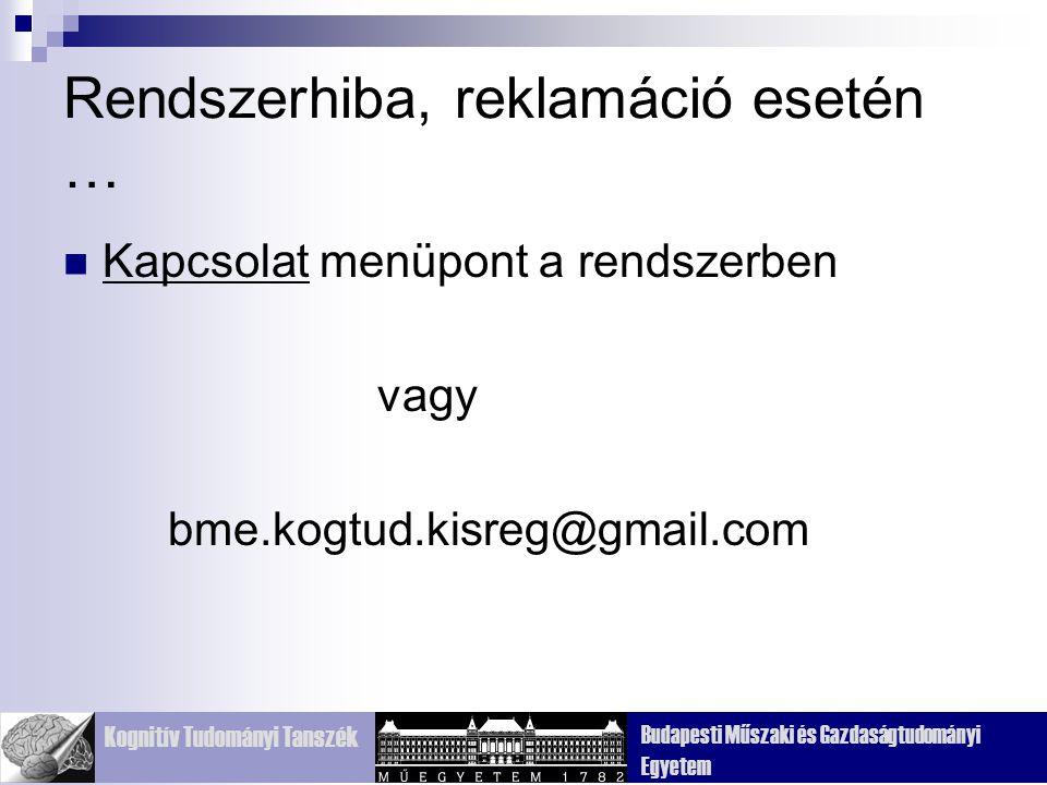 Kognitív Tudományi Tanszék Budapesti Műszaki és Gazdaságtudományi Egyetem Gennari 1782