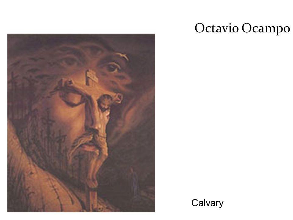 Calvary Octavio Ocampo