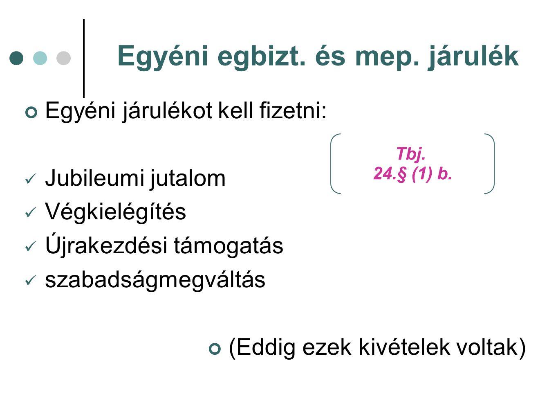 Egyéni egbizt. és mep. járulék Tbj. 24.§ (1) b.