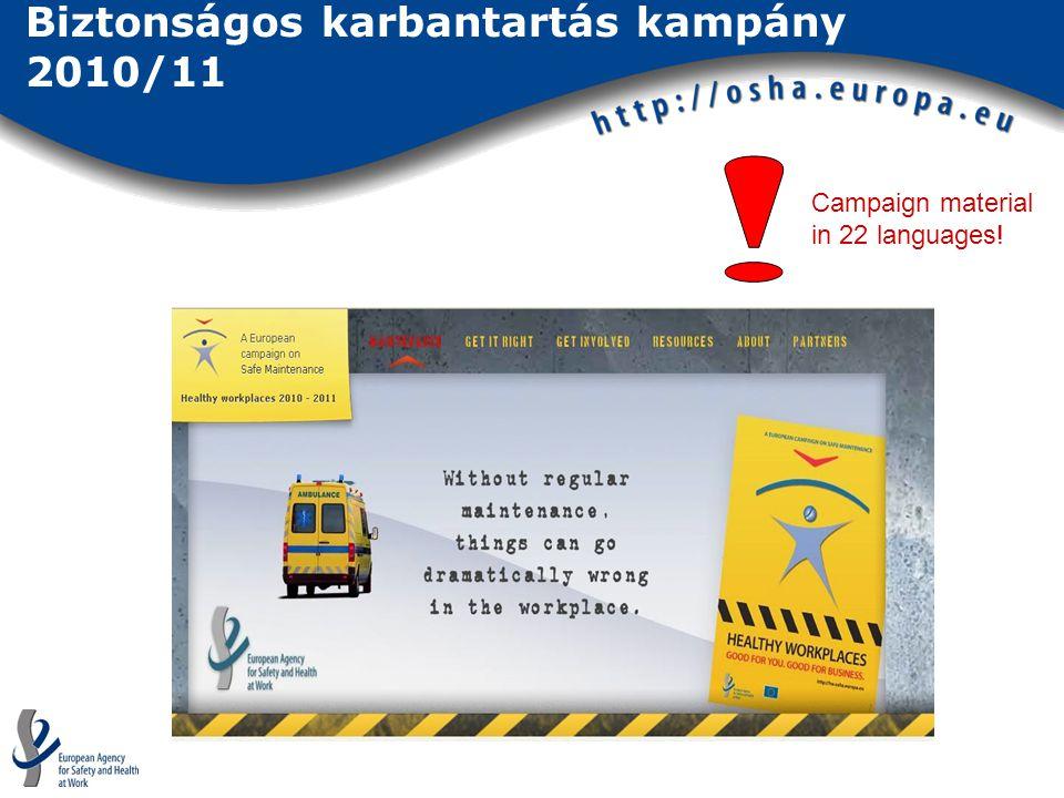Biztonságos karbantartás kampány 2010/11 Campaign material in 22 languages!