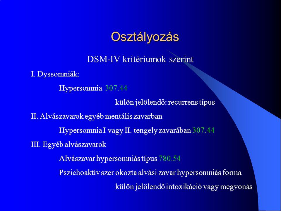 Osztályozás DSM-IV kritériumok szerint I.