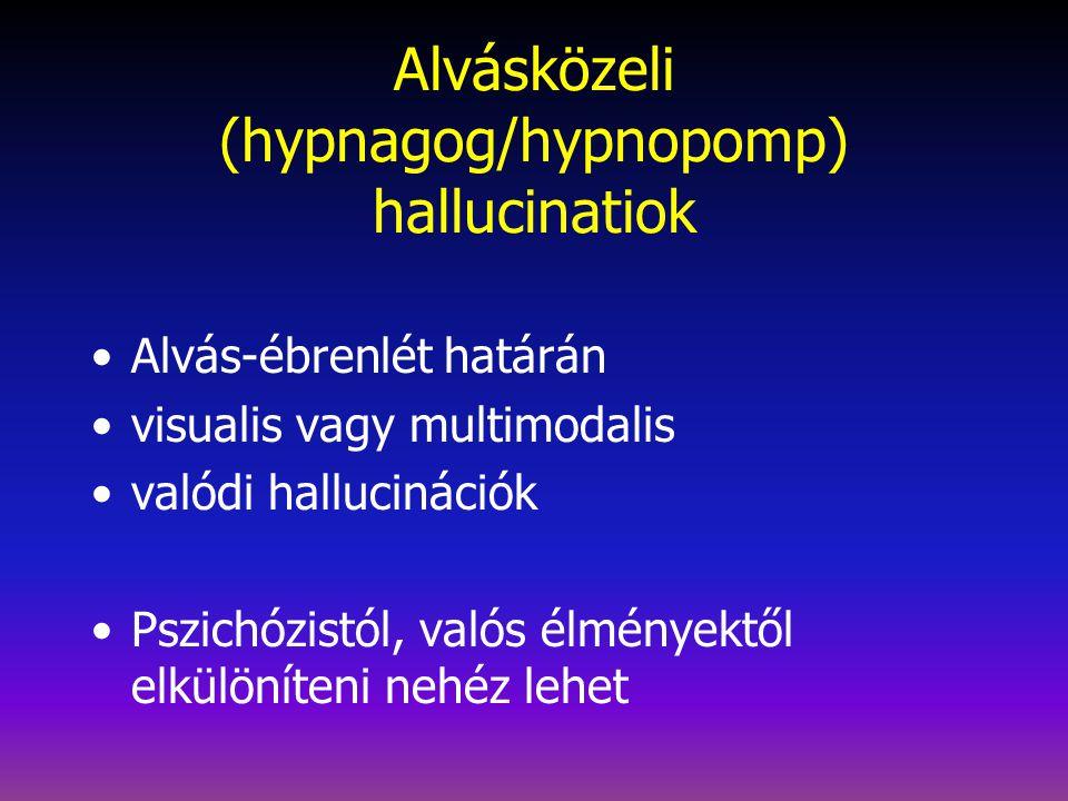 Alvási paralízis (incubus; lidérc) Az alvás-ébrenlét határán 10-60mp-ig(?) bénultság (érzése) Ijesztő Szólításra szűnik