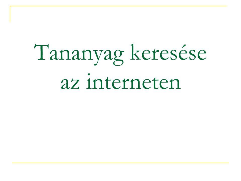 Internetes keresőrendszerek használata 1.Tematikus keresés hivatkozások segítségével keresési fogalmak szűkítésével Példa: www.startlap.hu www.linkcenter.hu www.items.hu