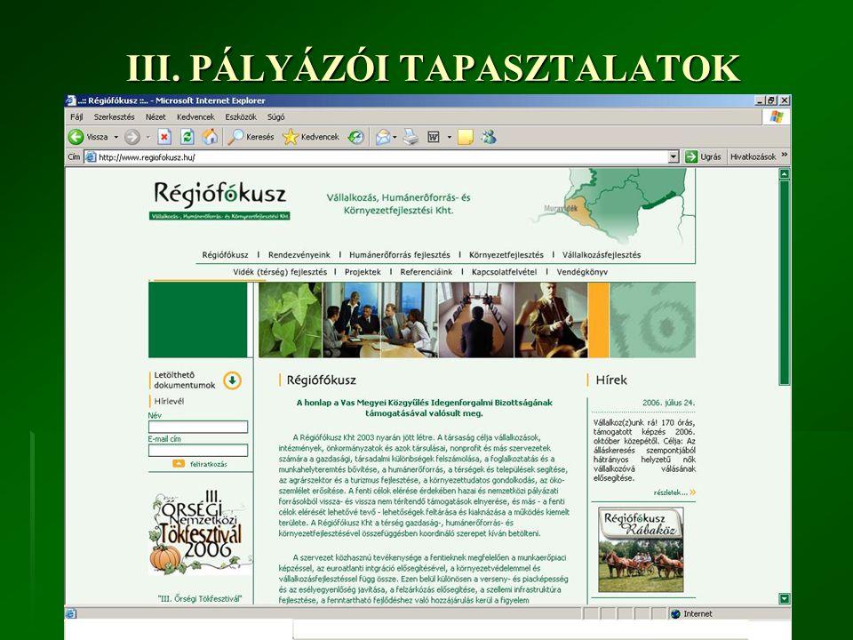 III. PÁLYÁZÓI TAPASZTALATOK 3.
