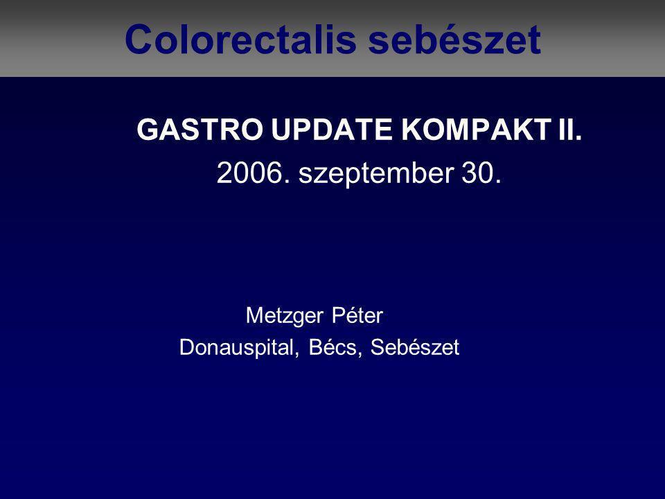 """""""flat type korai carcinoma 23 Okamoto (11.) Tokyo2 év - 6178 colonoscopia 402 betegnél 429 colorectális rákot találtak: 202 előrehaladott – musc."""