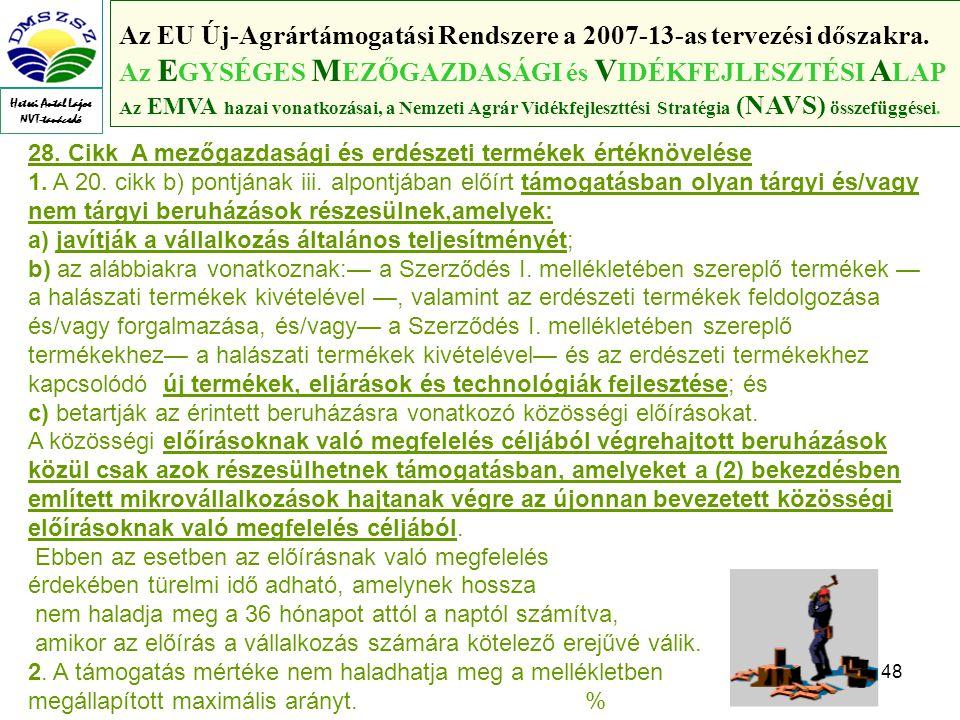 48 Az EU Új-Agrártámogatási Rendszere a 2007-13-as tervezési dőszakra.