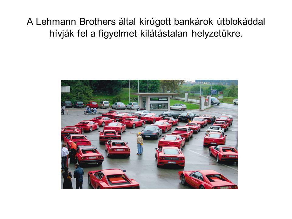 A Lehmann Brothers által kirúgott bankárok útblokáddal hívják fel a figyelmet kilátástalan helyzetükre.