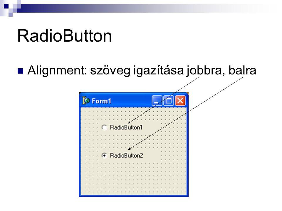 RadioButton Alignment: szöveg igazítása jobbra, balra