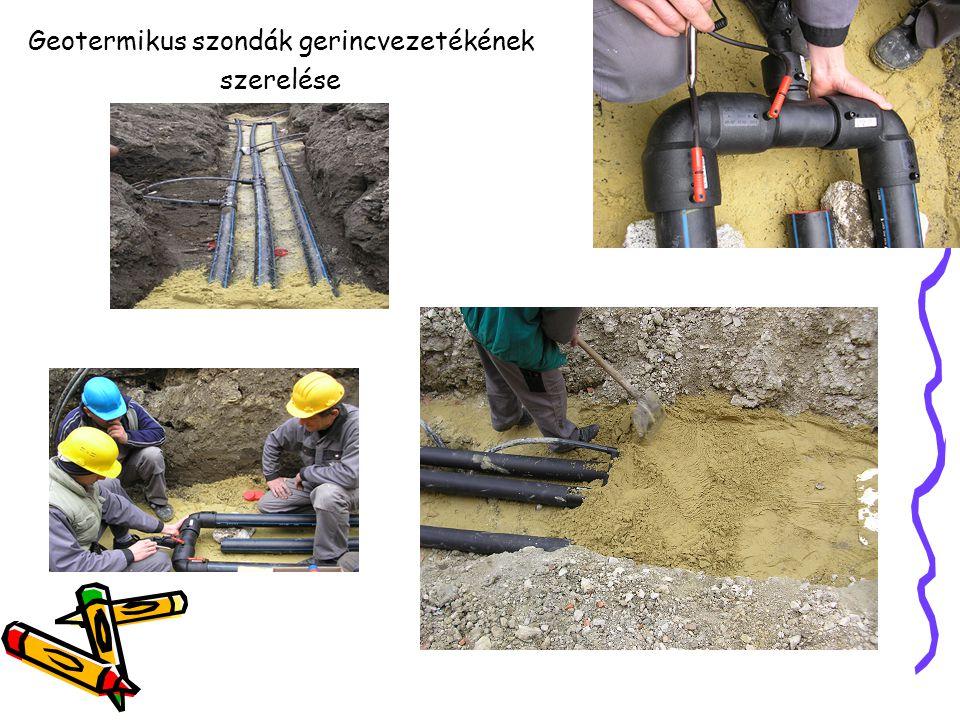 Geotermikus szondák gerincvezetékének szerelése