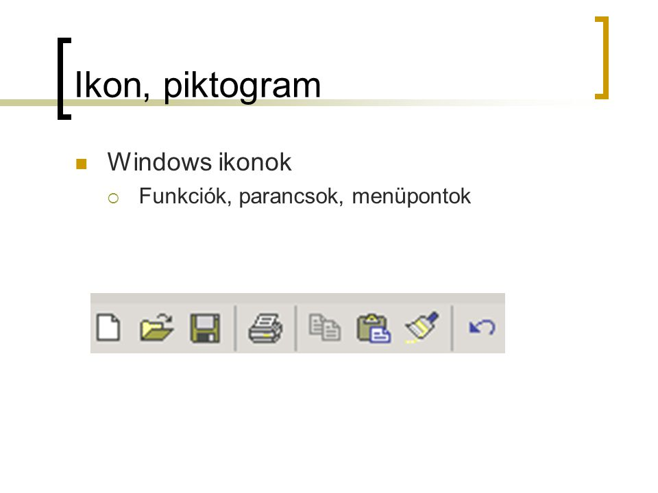 Ikon, piktogram Windows ikonok  Funkciók, parancsok, menüpontok