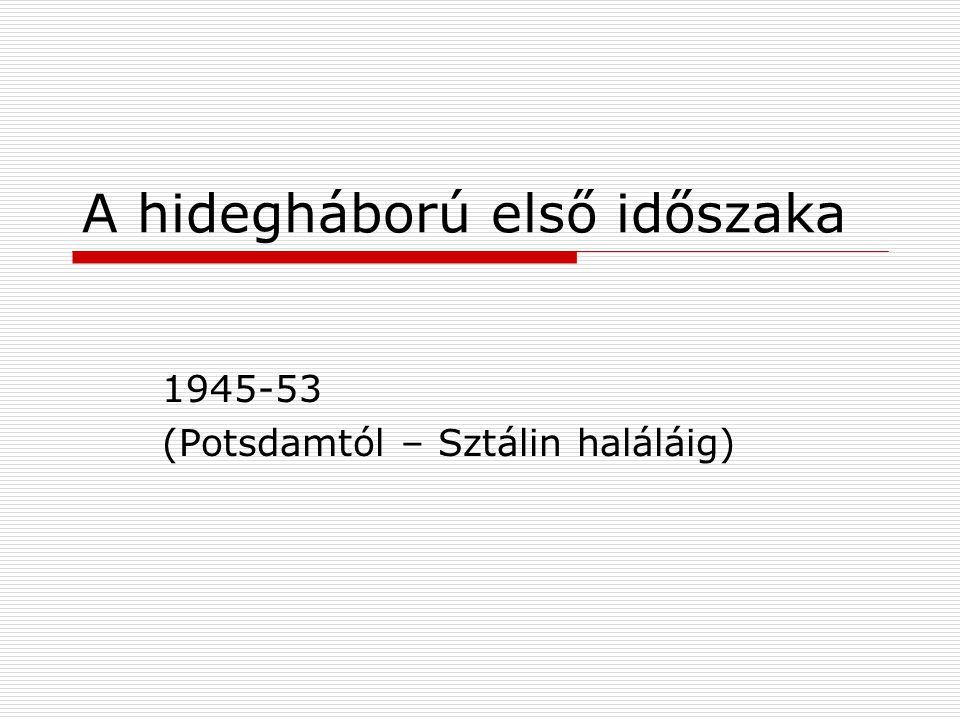 A német kérdés a kétpólusú világrendben (1962-73)  Willy Brandt beszéde a Harvard egyetemen 1962-ben  Brandt kancellársága: új német külpolitikára van szükség, két állam egy nép teória mentén  NSZK és a SZU közötti diplomáciai kapcsolat felvétele (1970) Moszkvában  Konszolidálódás jelei Lengyelország és Közép – Európa (Csehszlovákia) felé  NSZK – NDK alapszerződés 1972-ben: két állam önállóságának kölcsönös elismerése  NSZK és NDK ENSZ tagsága (1973)