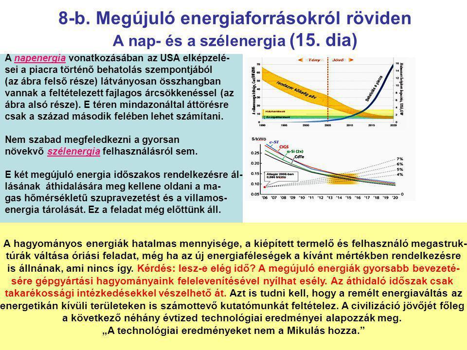 8-b.Megújuló energiaforrásokról röviden A nap- és a szélenergia (15.