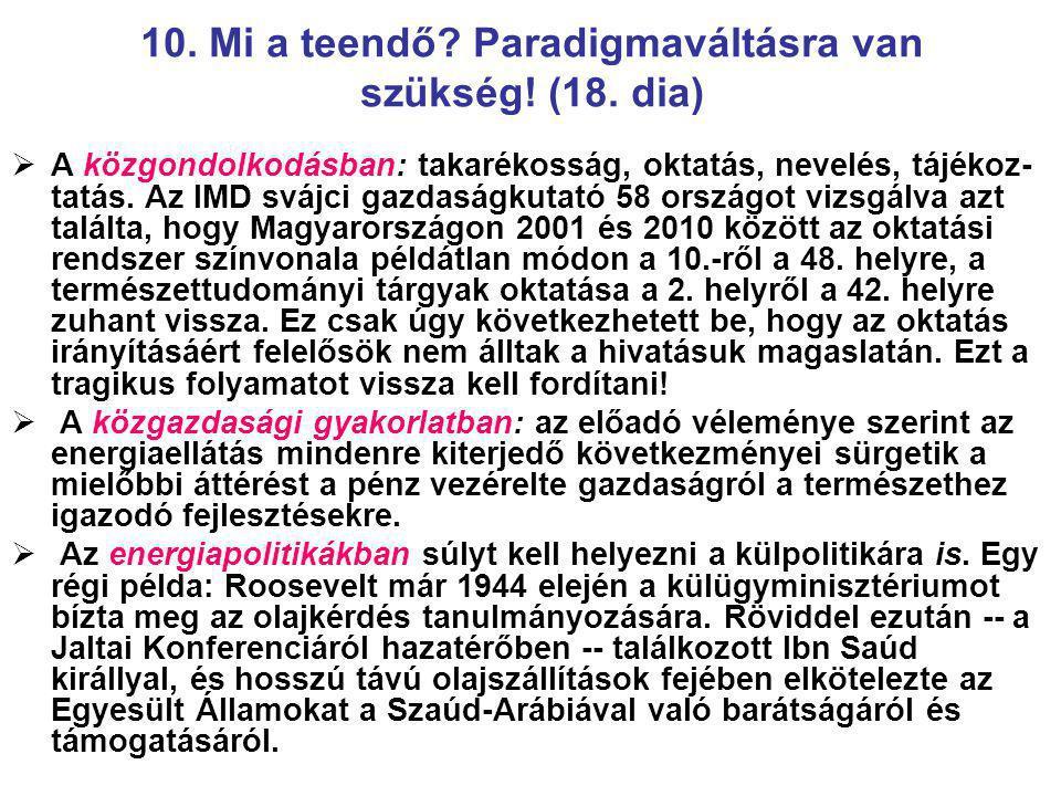 10.Mi a teendő. Paradigmaváltásra van szükség. (18.