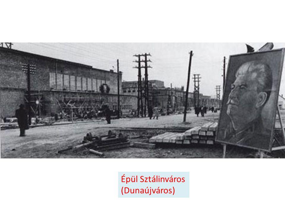 Épül Sztálinváros (Dunaújváros)