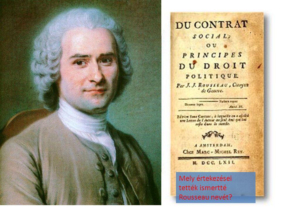 Mely értekezései tették ismertté Rousseau nevét?