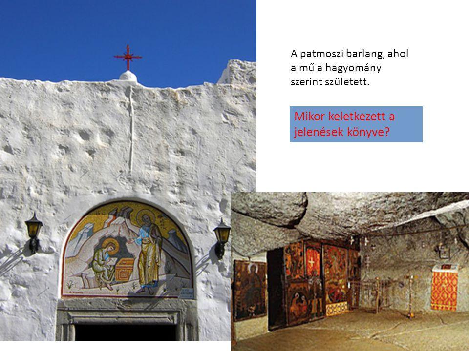 Mikor keletkezett a jelenések könyve? A patmoszi barlang, ahol a mű a hagyomány szerint született.
