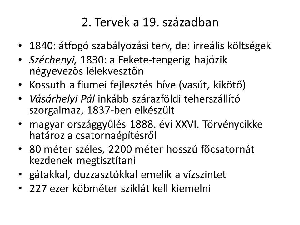 2. Tervek a 19.