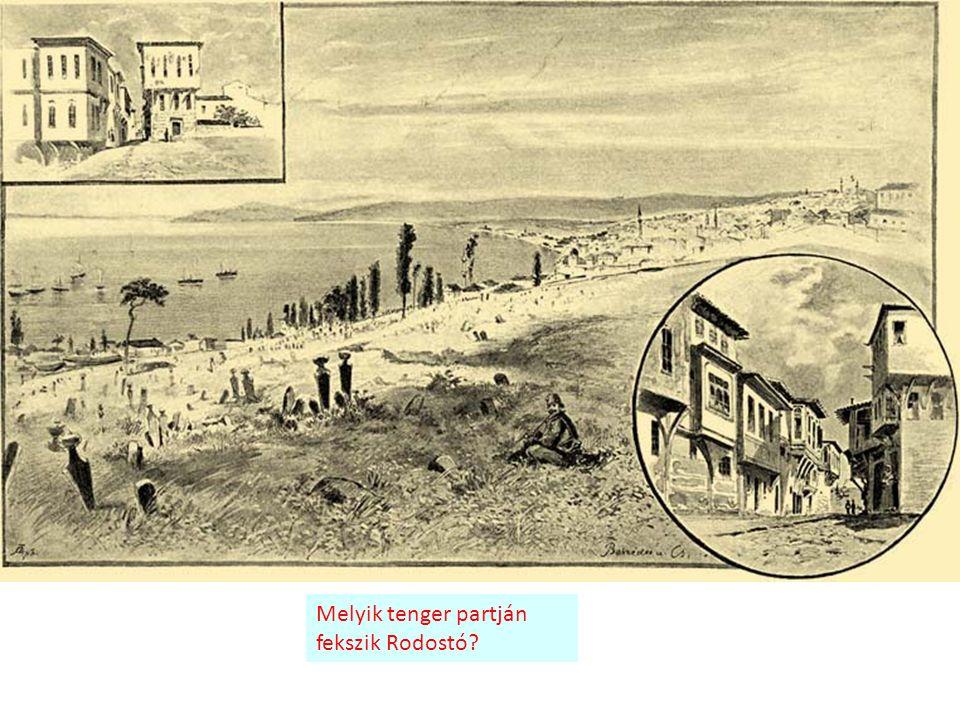 Melyik tenger partján fekszik Rodostó?