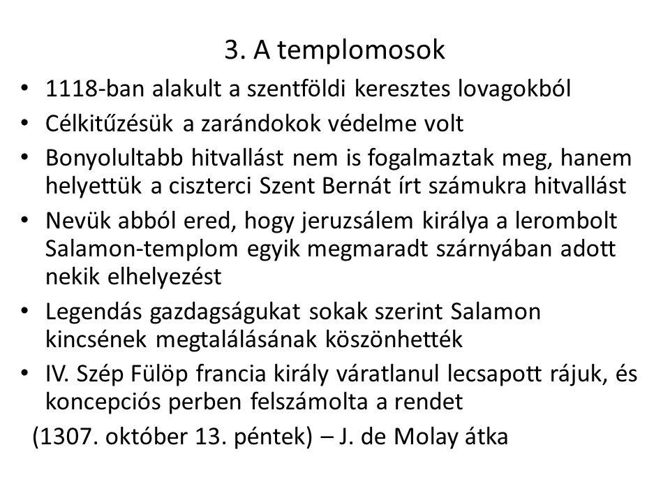 4.A szabadkőművesek Titkos szervezet, elterjedése 17-18.