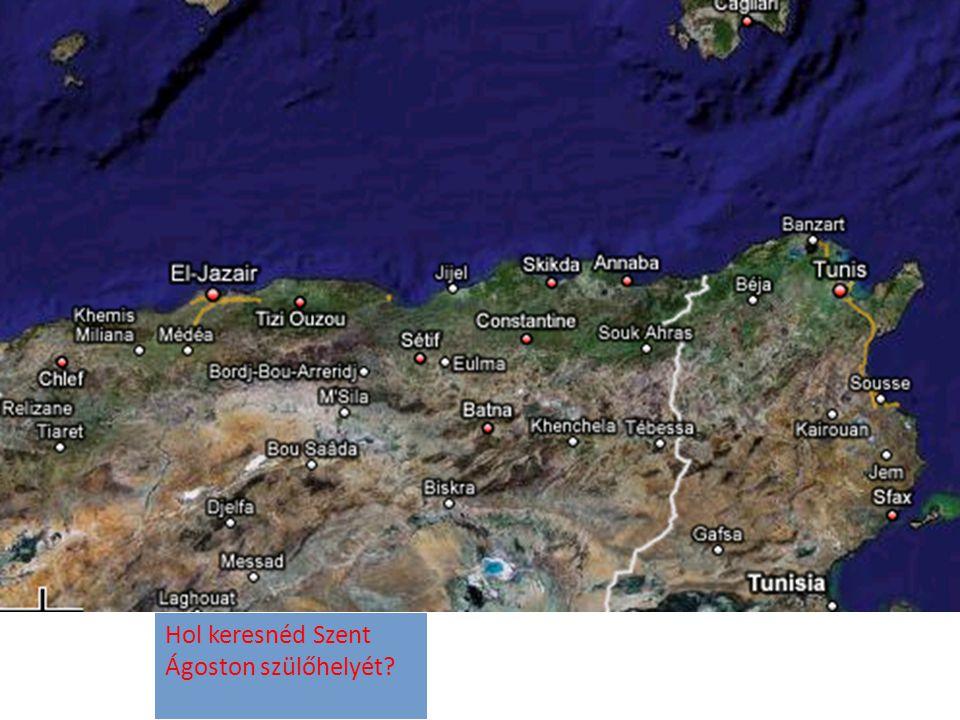 Hol keresnéd Szent Ágoston szülőhelyét?