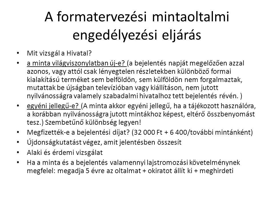 Védjegyoltalom Magyarországon Először beszéljünk a formai követelményekről.