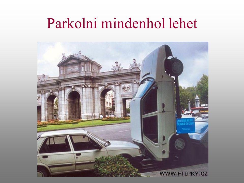 Parkolni mindenhol lehet