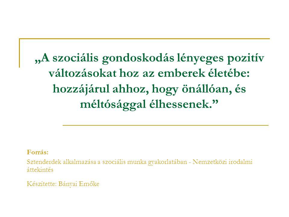 Kötelező dokumentumok (1/2000.(I. 7.) SZCSM rendelet 5.