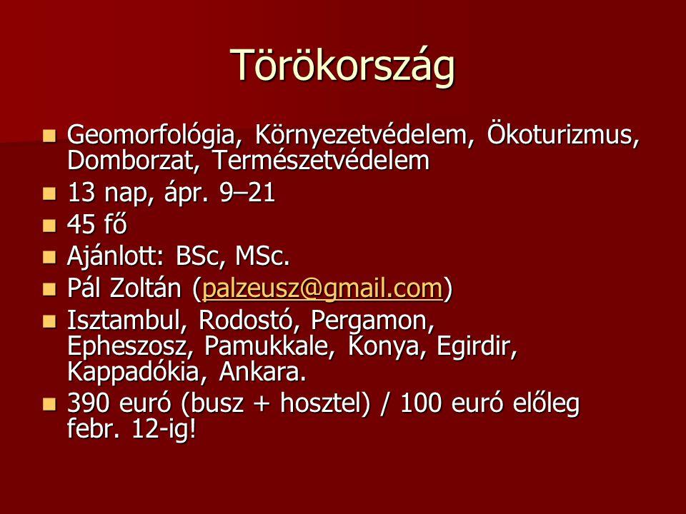 Törökország Geomorfológia, Környezetvédelem, Ökoturizmus, Domborzat, Természetvédelem Geomorfológia, Környezetvédelem, Ökoturizmus, Domborzat, Természetvédelem 13 nap, ápr.