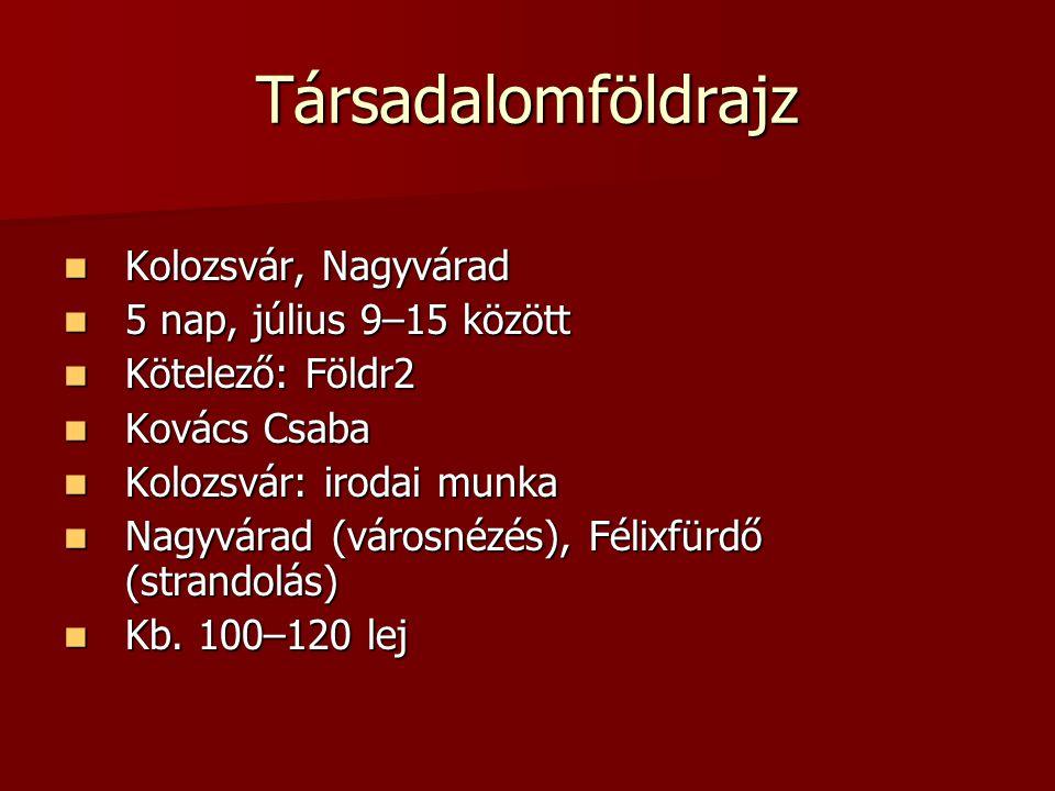 Területfejlesztés Kolozsvár Kolozsvár 5 nap, július 9–13.