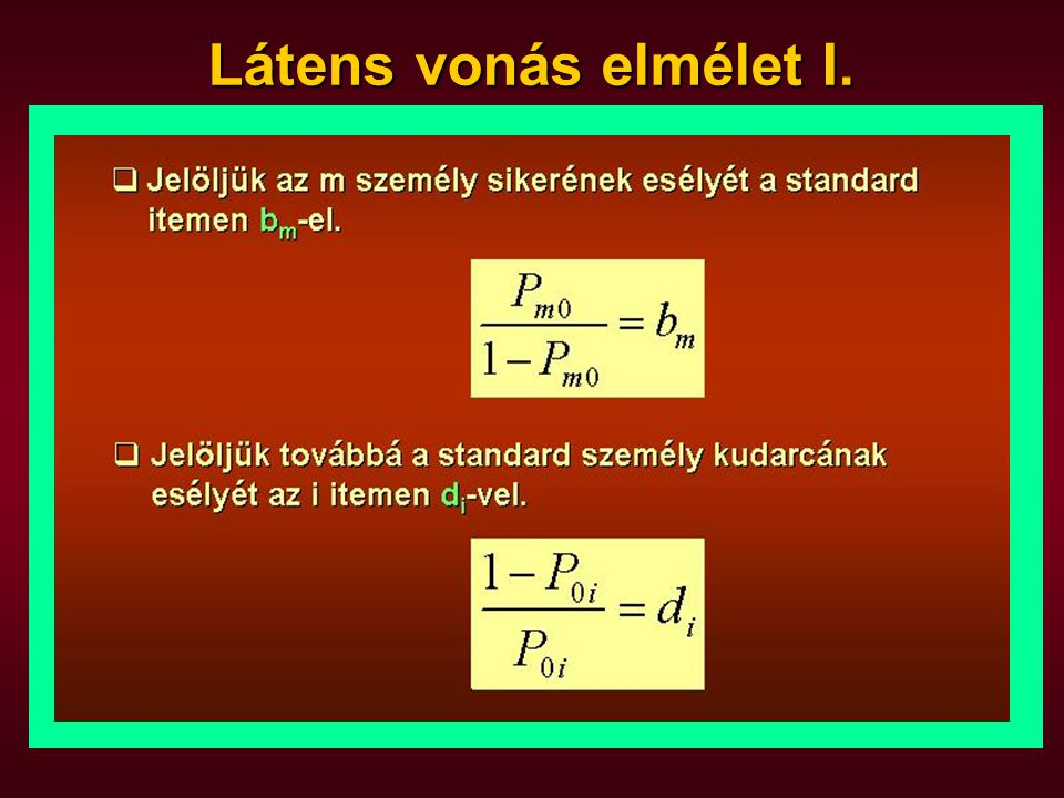 Látens vonás elmélet II.
