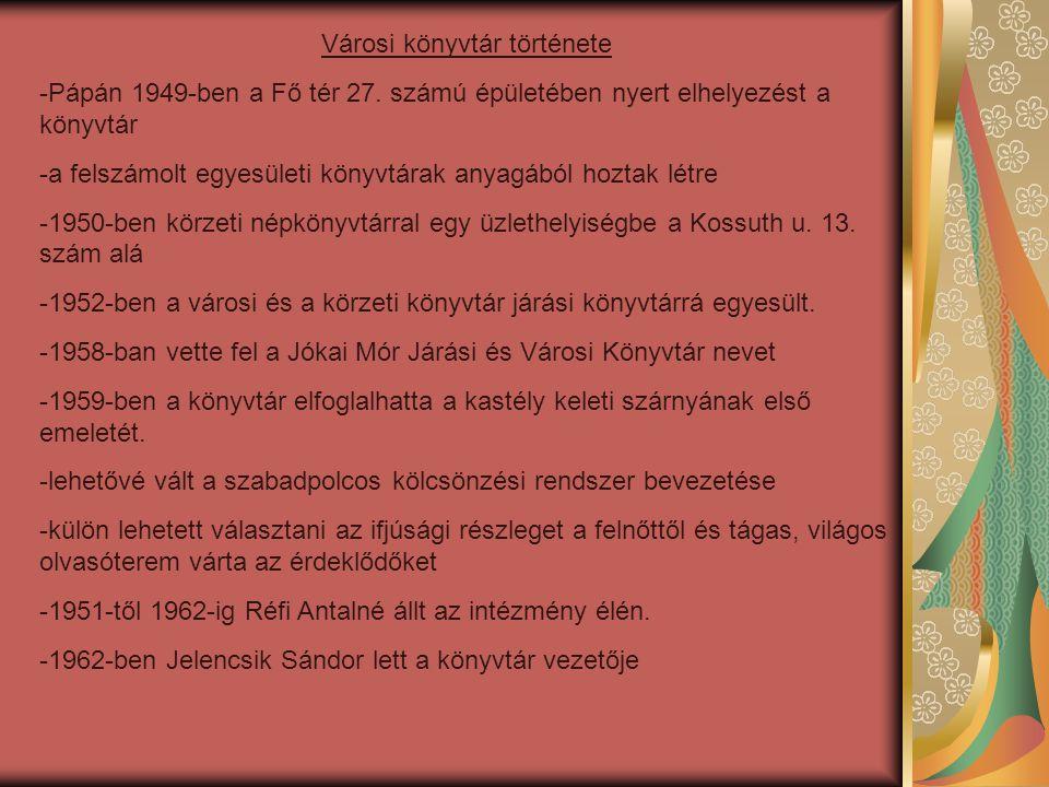 Városi könyvtár története -Pápán 1949-ben a Fő tér 27.