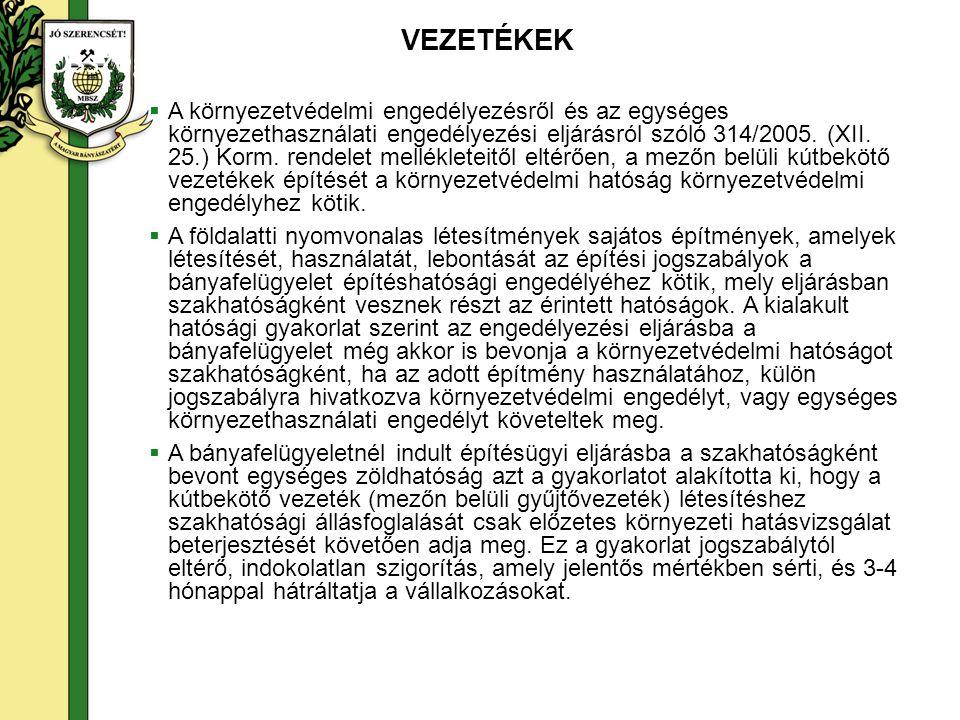  A környezetvédelmi engedélyezésről és az egységes környezethasználati engedélyezési eljárásról szóló 314/2005. (XII. 25.) Korm. rendelet mellékletei