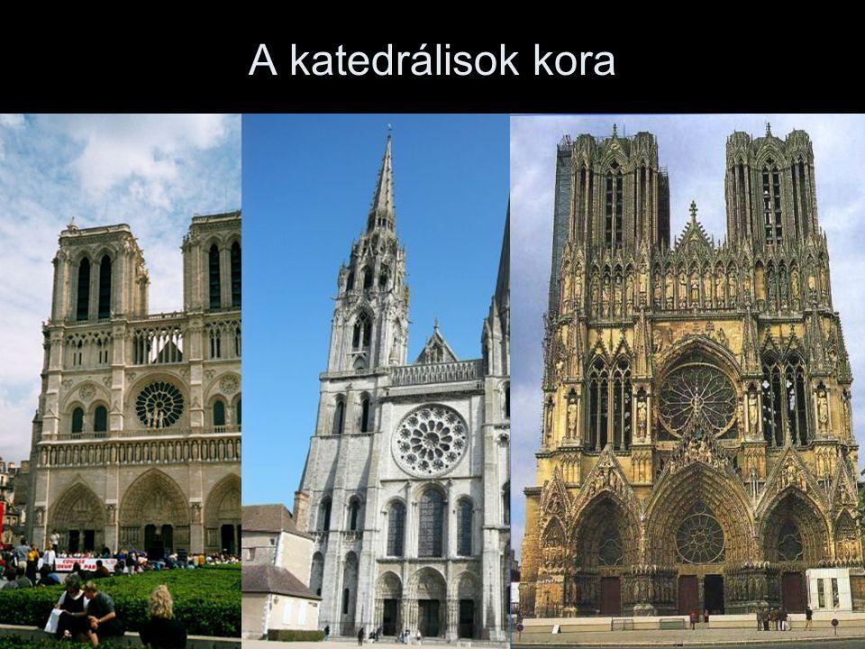 A katedrálisok kora