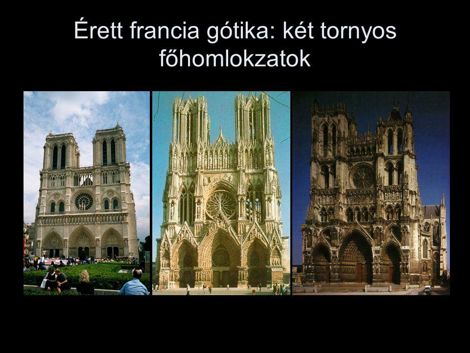 Érett francia gótika: két tornyos főhomlokzatok