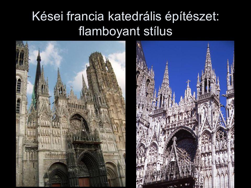 Kései francia katedrális építészet: flamboyant stílus