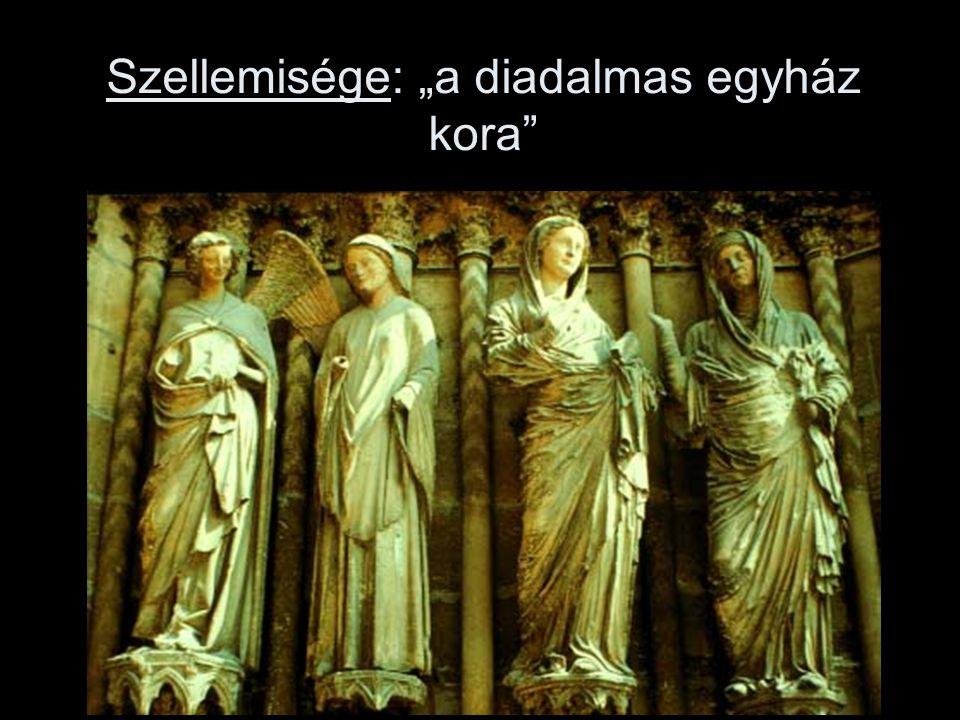 """Szellemisége: """"a diadalmas egyház kora"""""""
