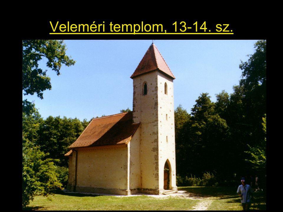 Veleméri templom, 13-14. sz.