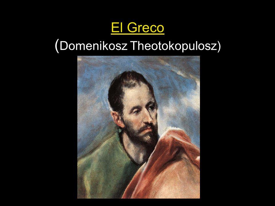 El Greco ( Domenikosz Theotokopulosz)