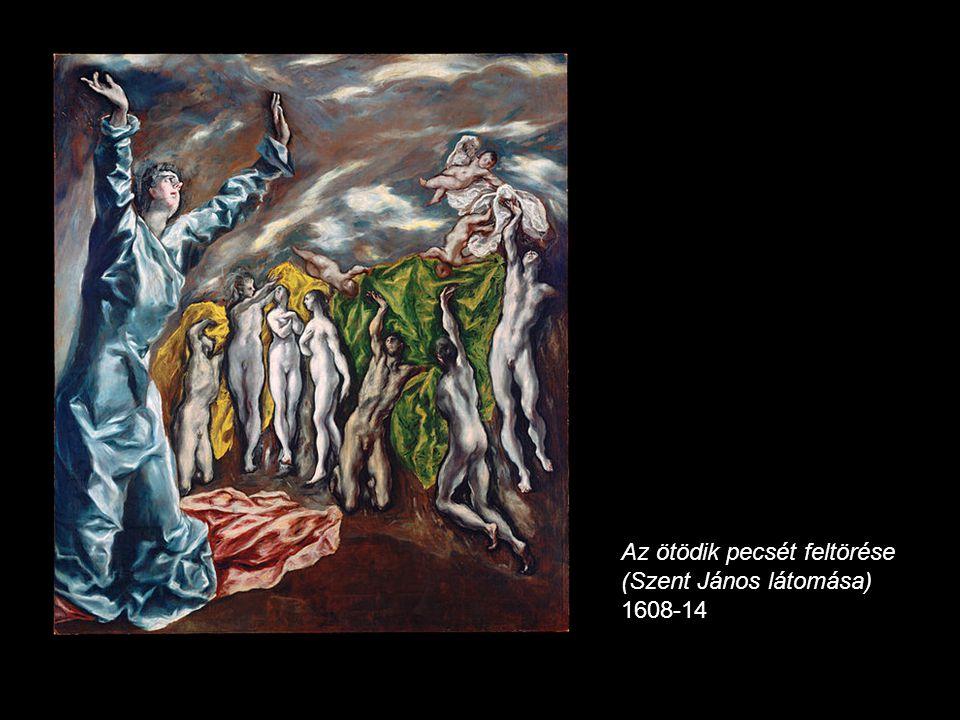 Az ötödik pecsét feltörése (Szent János látomása) 1608-14