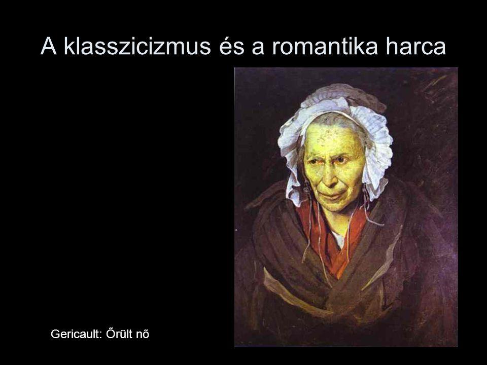 A klasszicizmus és a romantika harca Gericault: Őrült nő