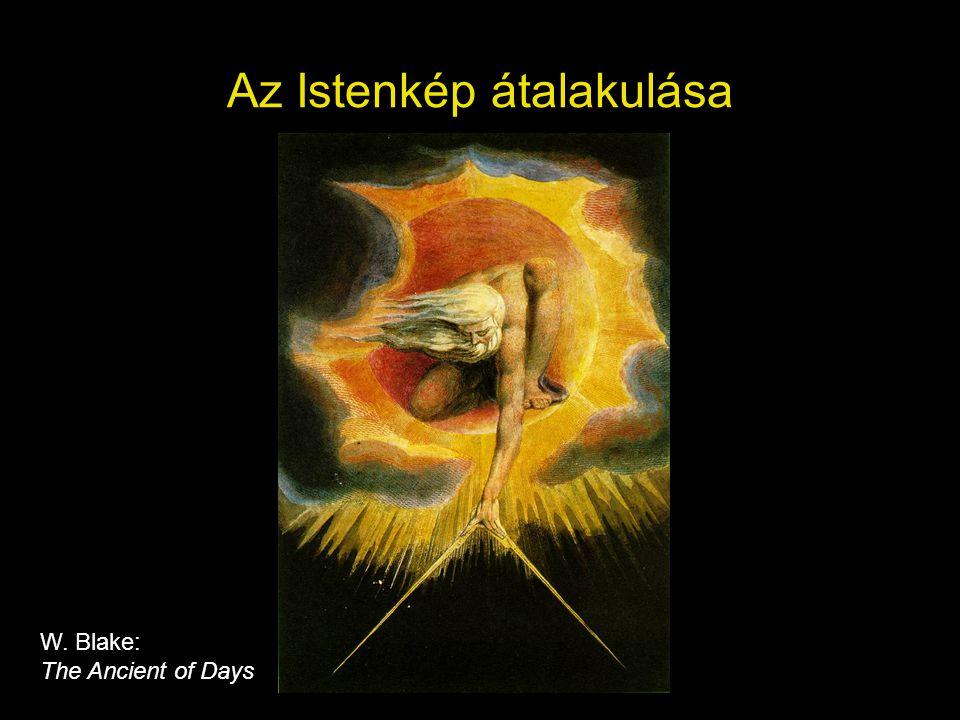 Az Istenkép átalakulása W. Blake: The Ancient of Days