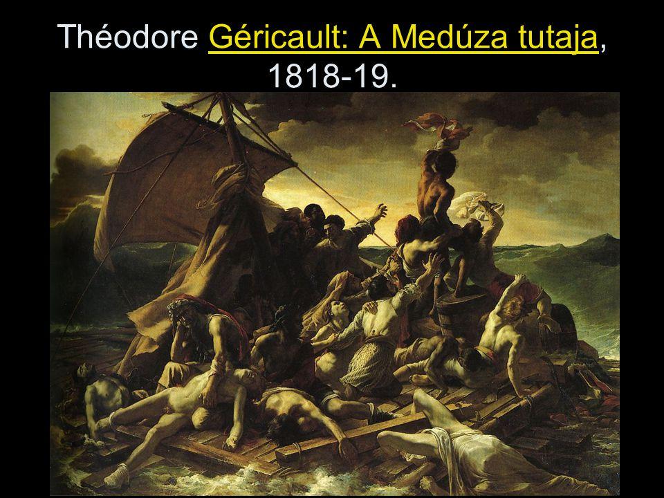 Théodore Géricault: A Medúza tutaja, 1818-19.